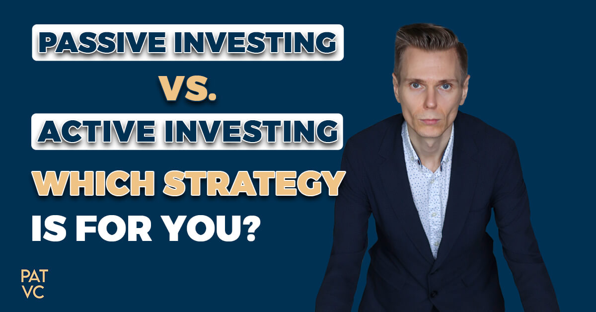 Passive Investing vs Active Investing - Which Strategy Is For You