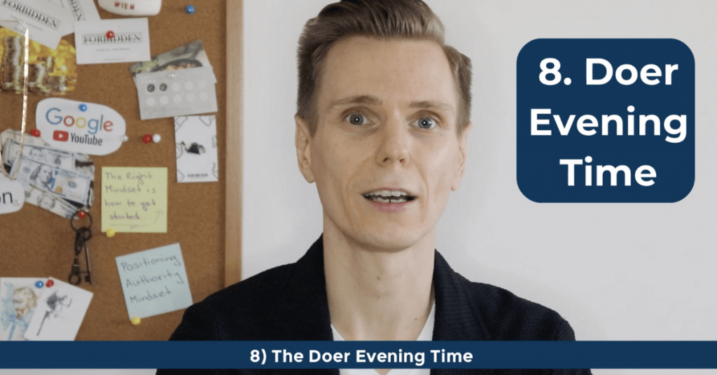 How To Become a Doer - The Doer Evening Time