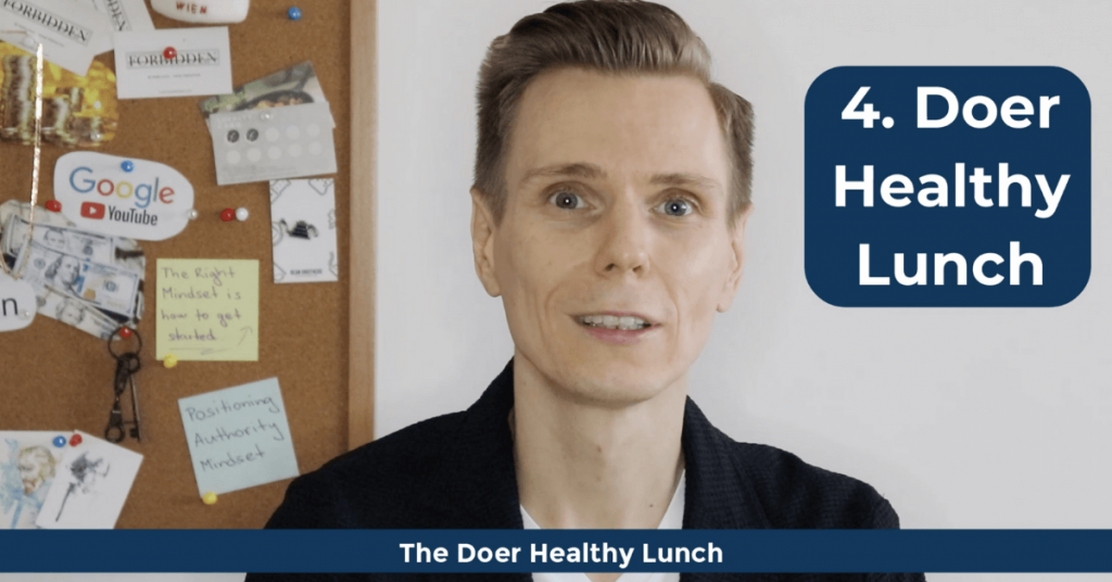How To Become a Doer - The Doer Healthy Lunch