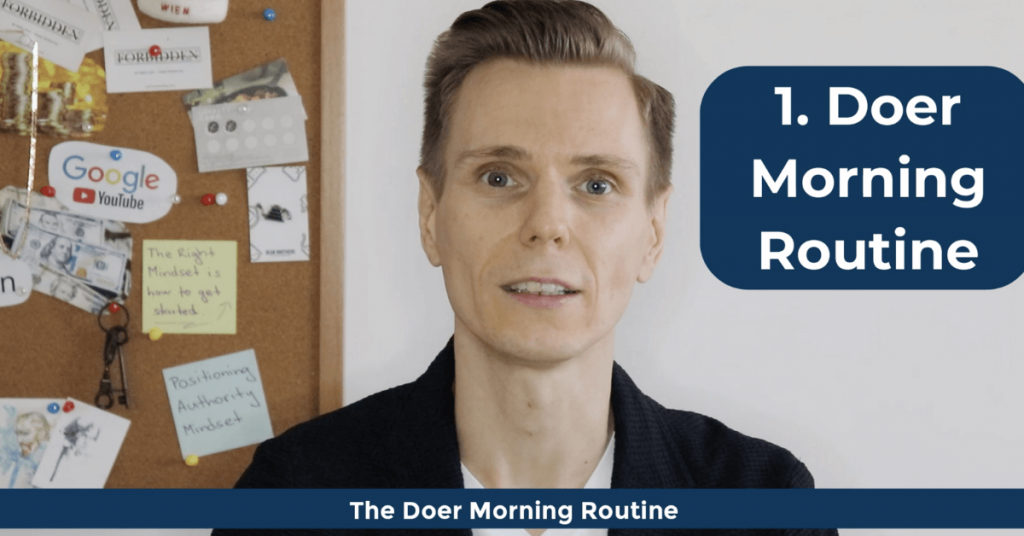 How To Become a Doer - The Doer Morning Routine