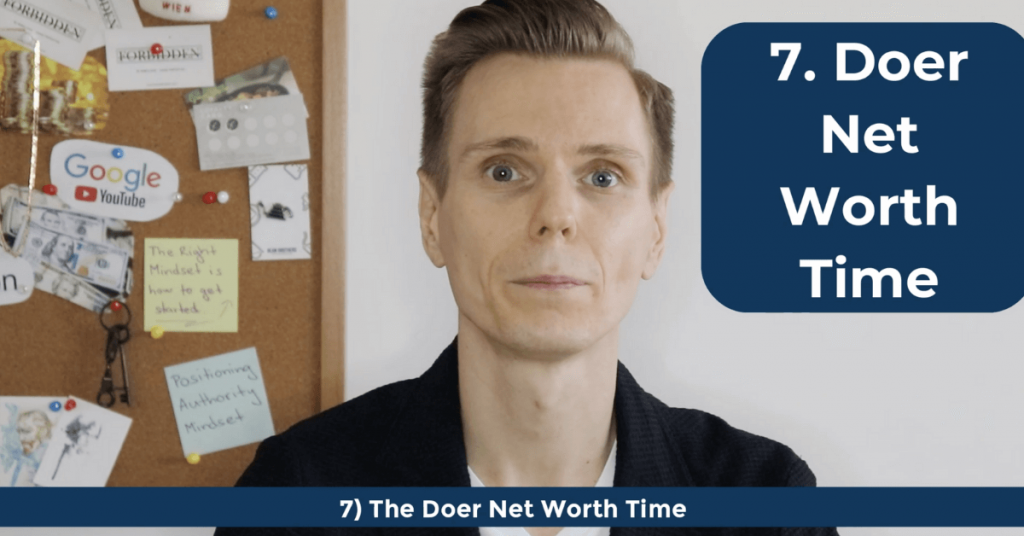 How To Become a Doer - The Doer Net Worth Time