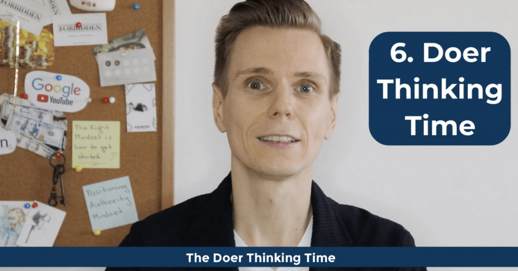 How To Become a Doer - The Doer Thinking Time