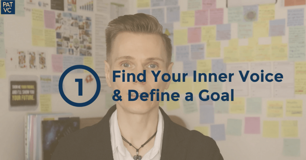 How To Build Self Discipline - Find Your Inner Voice And Define a Goal