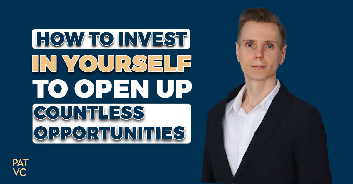 Invest In Yourself To Open Up Countless Opportunities