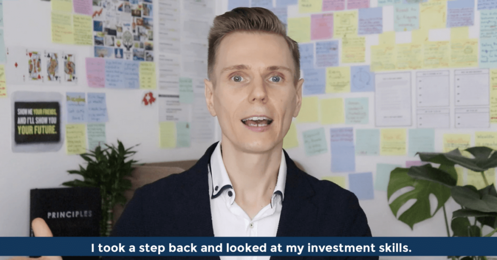Pat VC - I took a step back and looked at my investment skills