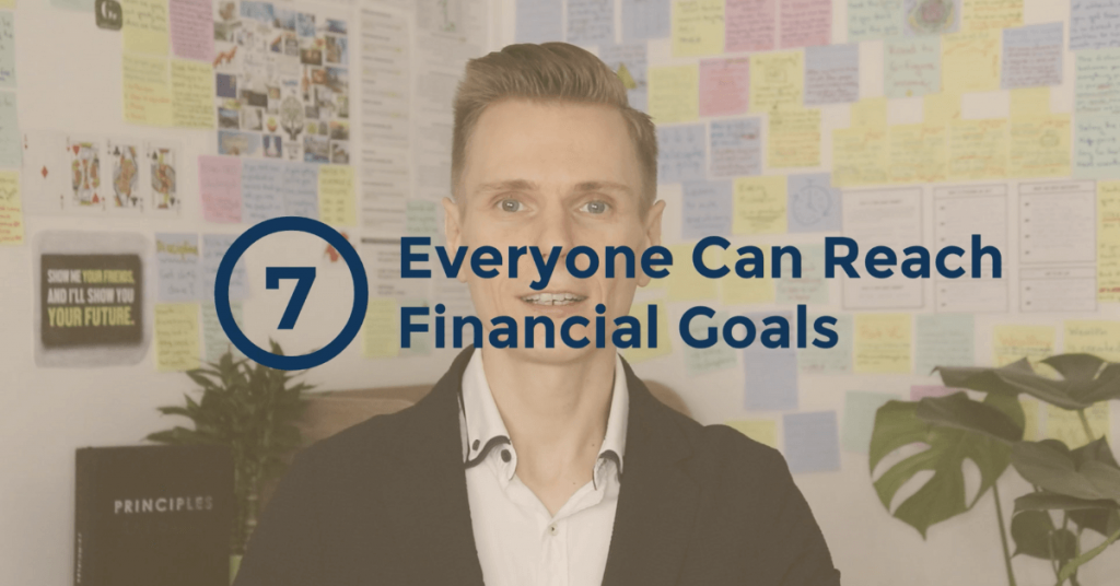 The Truth About Money - Everyone Can Reach Financial Goals