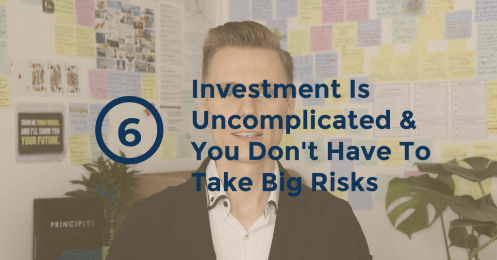 The Truth About Money - Investment Is Uncomplicated