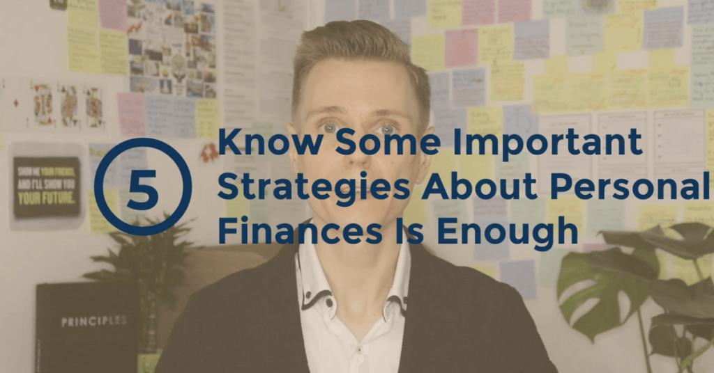The Truth About Money - Knowing Some Yet Important Strategies About Personal Finances Is Enough