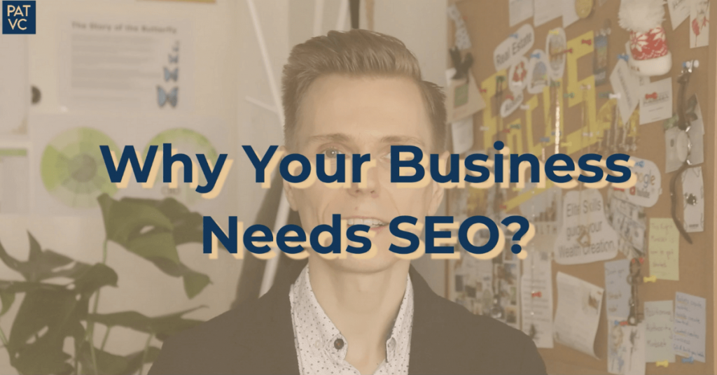 Why Your Business Needs SEO