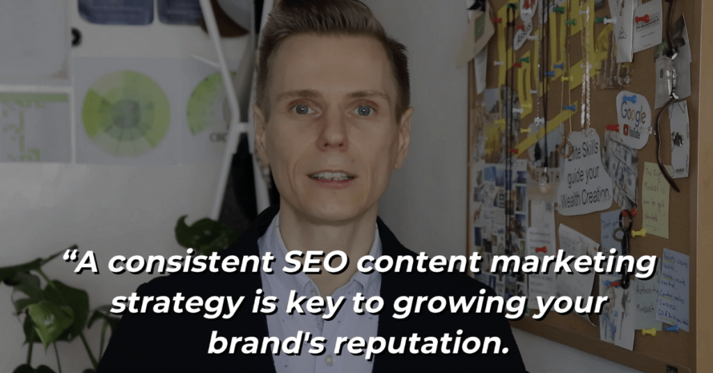A consistent SEO content marketing strategy is key to growing your brand's reputation