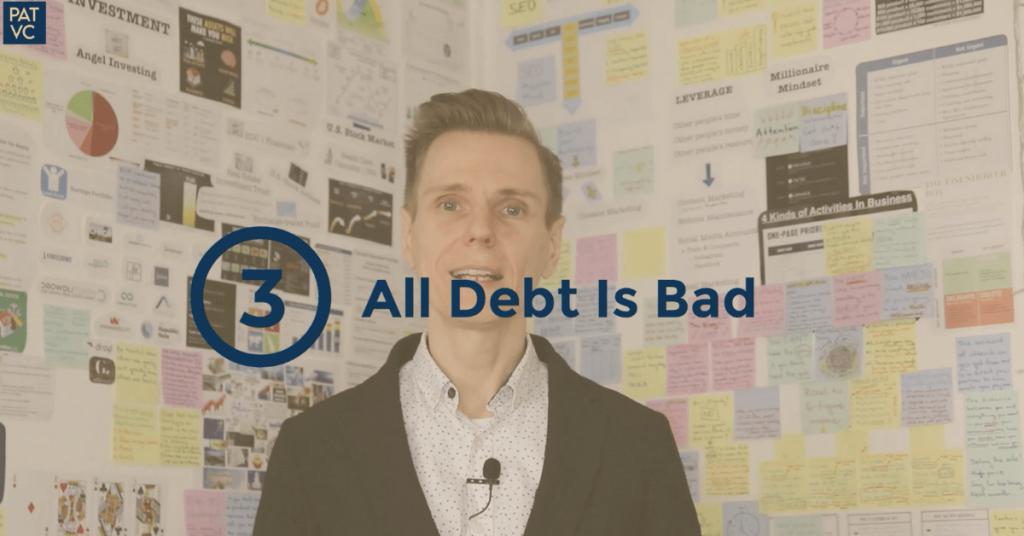 Money Myths 3 - All Debt Is Bad