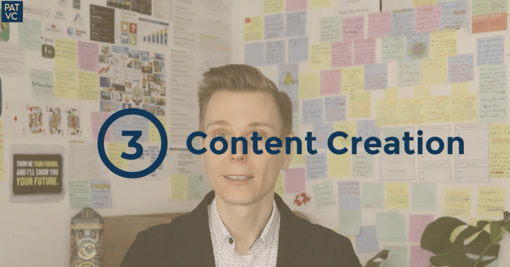Pat VC - Content Is King - Content Creation