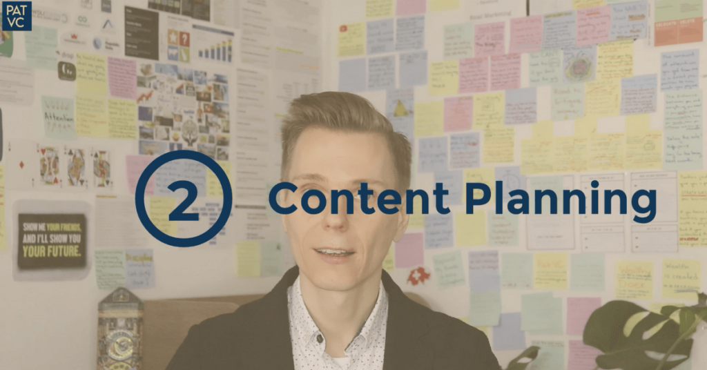 Pat VC - Content Is King - Content Planning