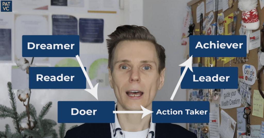 Pat VC - Success Formula Dreamer Reader Doer Action Taker Leader Achiever