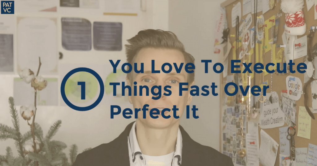 Personal strengths - You execute things fast over perfect it