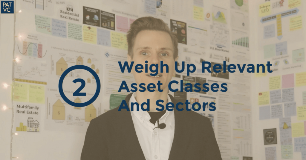 Before You Invest - Weigh Up Relevant Asset Classes And Sectors