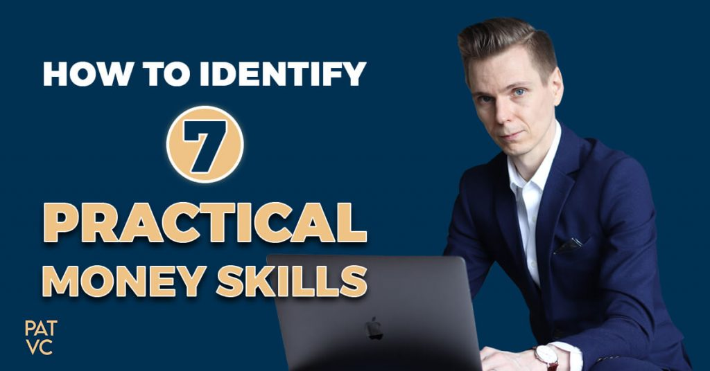 7 Practical Money Skills And How To Identify Them