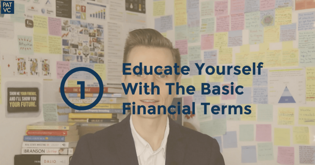 Educate Yourself With The Basic Financial Terms