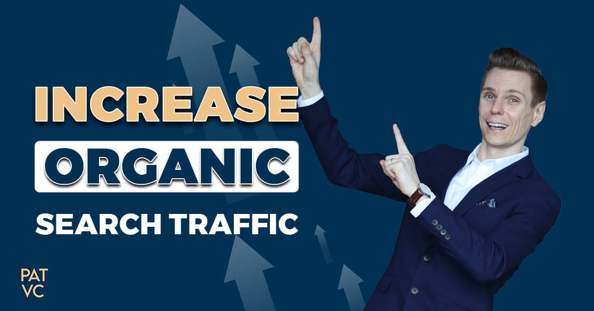 Increase Organic Search Traffic - 3 Elite-SEO Strategies