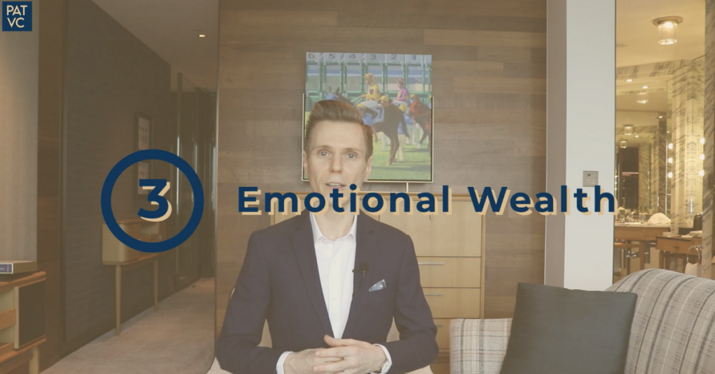 Invest your time in emotional wealth