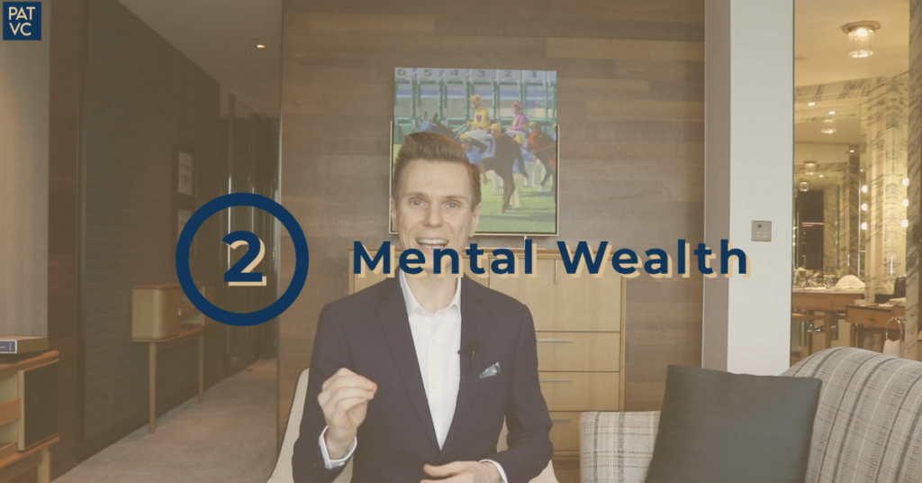 Invest your time in mental wealth