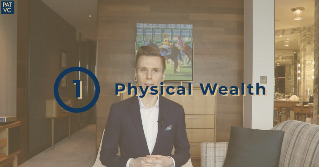 Invest your time in physical wealth