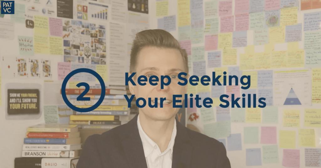 Practical Money Skills - Keep Seeking Your Elite-Income Skills