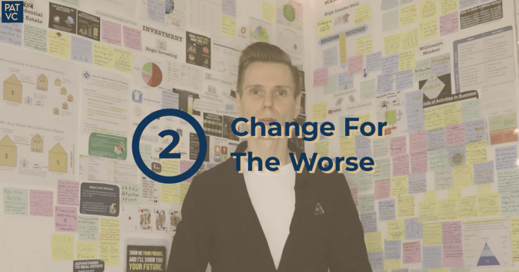 3 Types Of Change - Change For The Worse