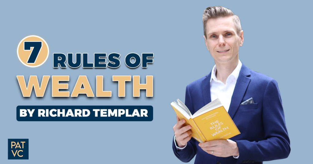 7 Rules Of Wealth By Richard Templar - Thinking Wealthy