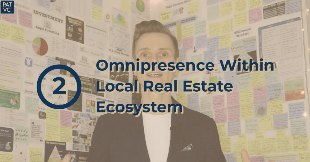 Build Your Social Omnipresence Within The Local Real Estate Ecosystem