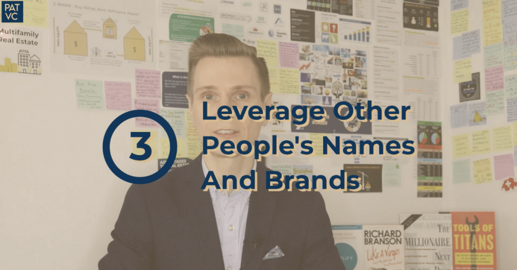 Leveraging Other People's Resources Such As Names and Brands