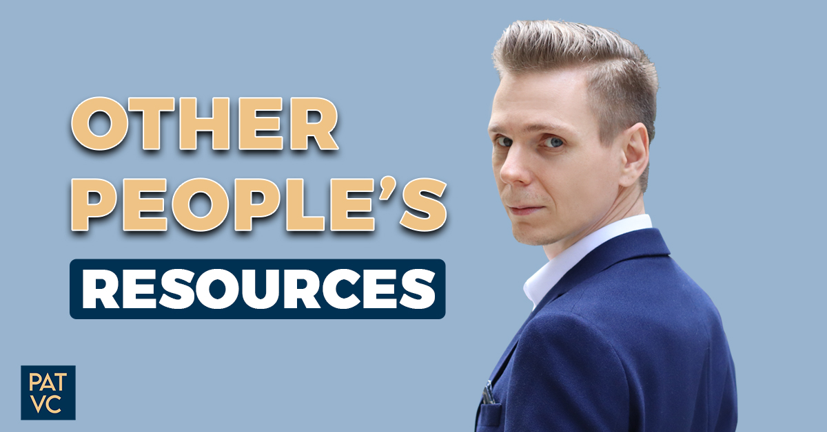 Other People's Resources - The Fourth Doer Leverage Strategy