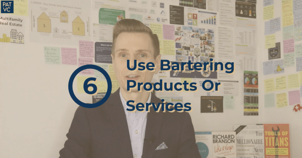 Using Other People's Resources Such As Bartering Products Or Services