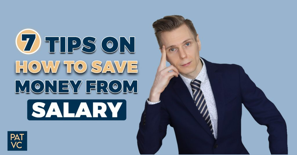 7 Tips On How To Save Money From Salary And Where To Allocate It
