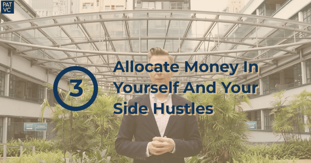 How To Save Money From Salary - Allocate Money In Yourself And Your Side Hustles