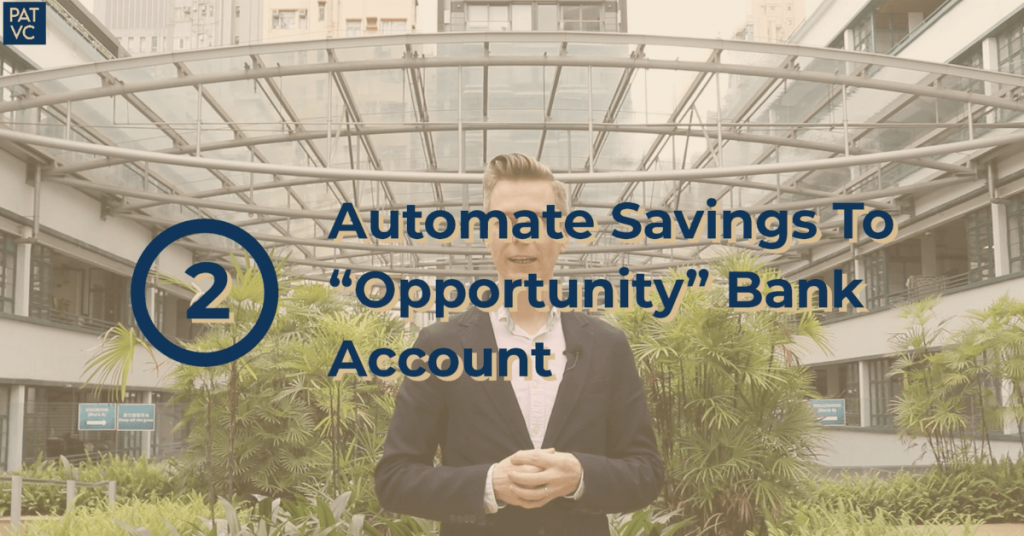 Pat VC - Automate Savings To Opportunity Bank Account