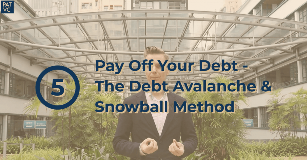 Pat VC - Pay Off Your Debt - The Debt Avalanche And Snowball Method