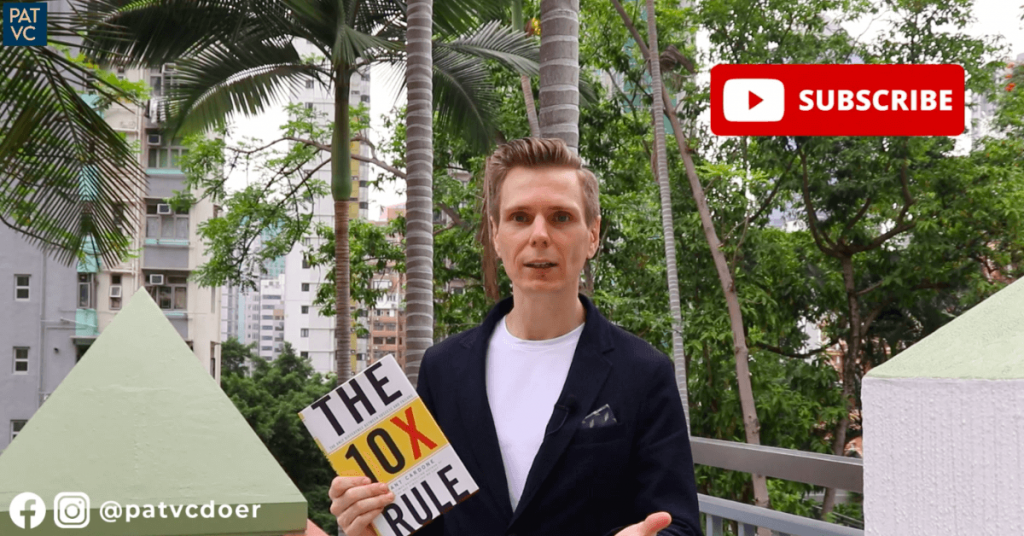 Pat VC - The 10X Rule - Subscribe