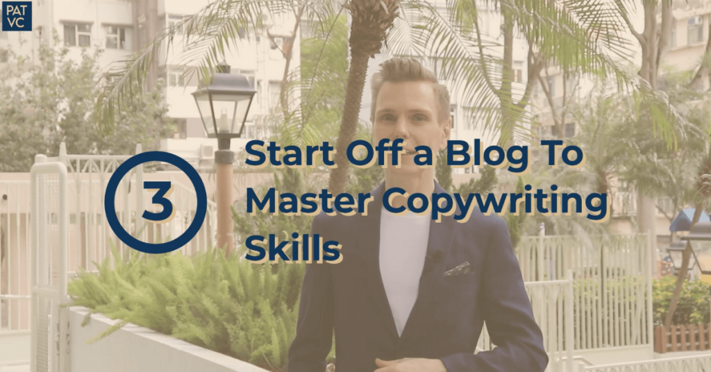Start Off a Blog To Master Copywriting Skills