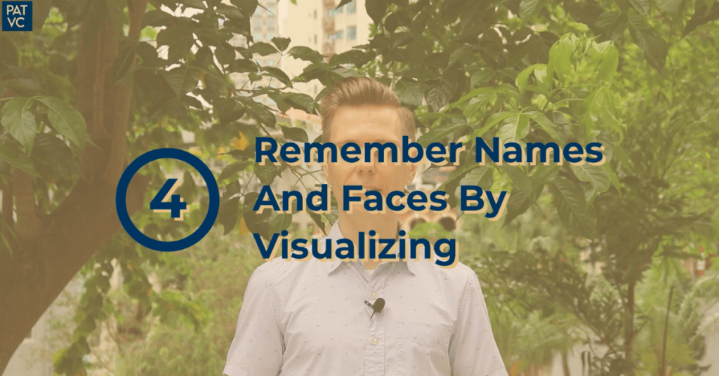How To Remember Names And Faces By Visualizing