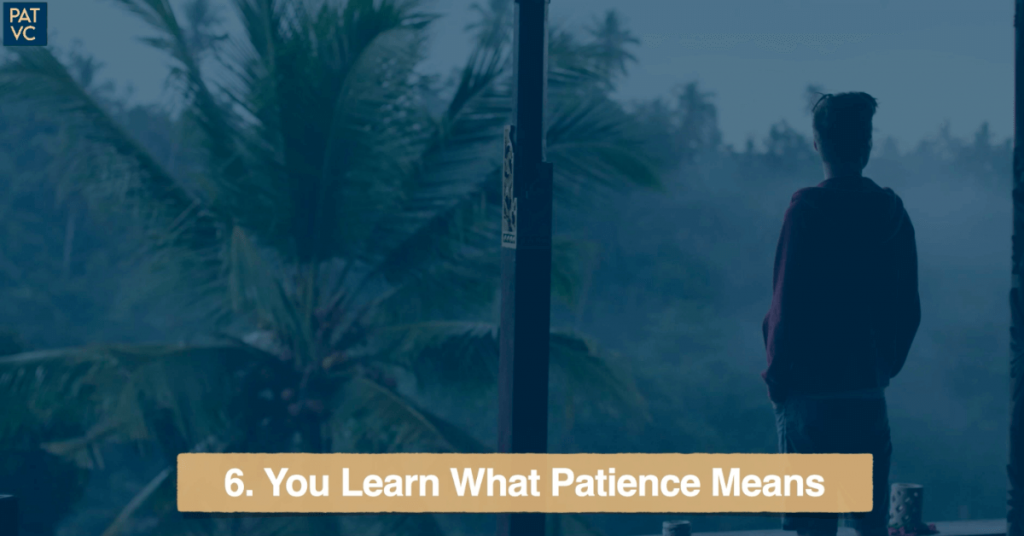 Living Abroad - You Learn What Patience Means