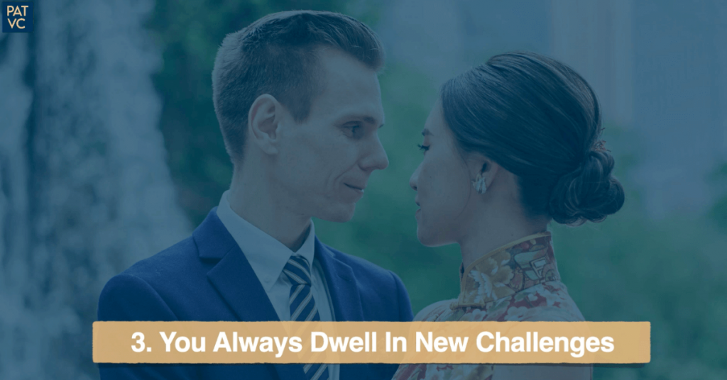 You Always Dwell In New Challenges