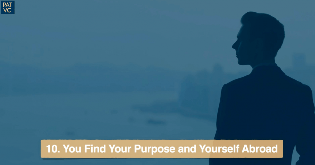 You Find Your Purpose and Yourself While Living Abroad