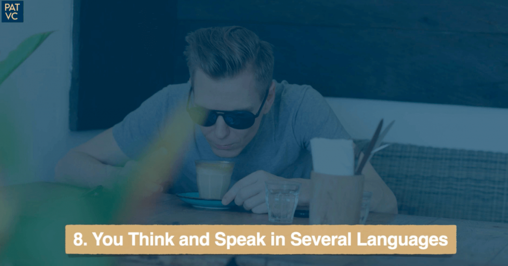 You Think and Speak in Several Languages