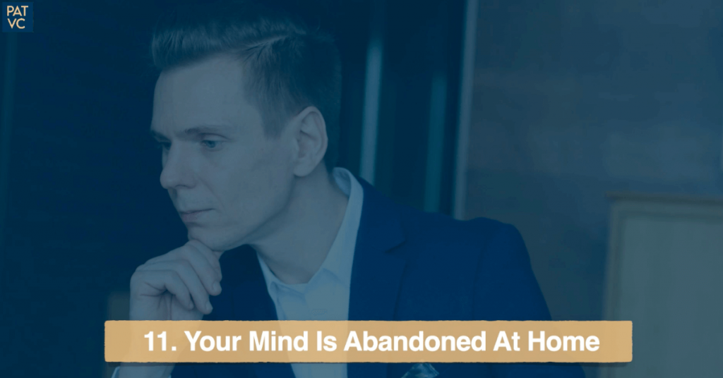 Your Mind Is Abandoned At Home