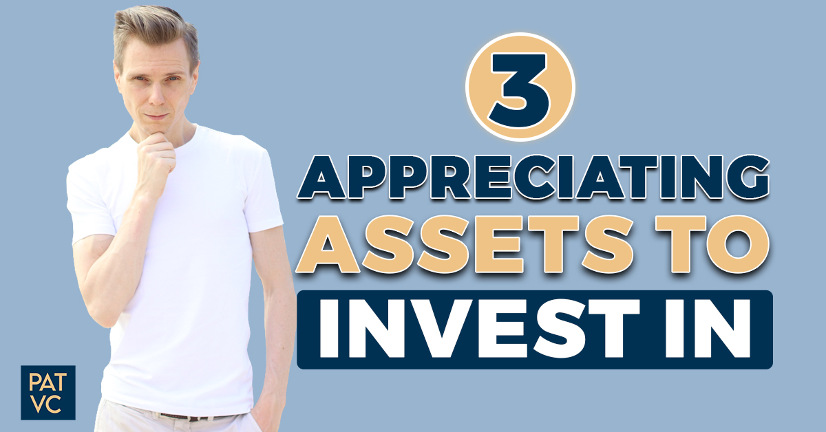 3 Appreciating Assets To Invest In And Generate Income