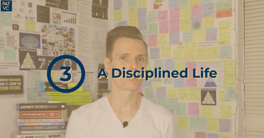 A Disciplined Life - Pat VC