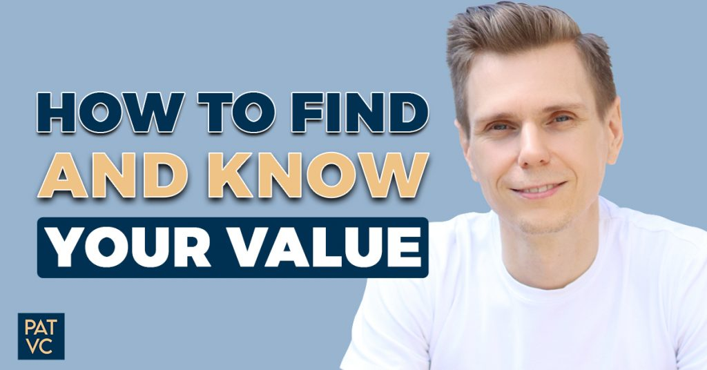 How To Find And Know Your Value