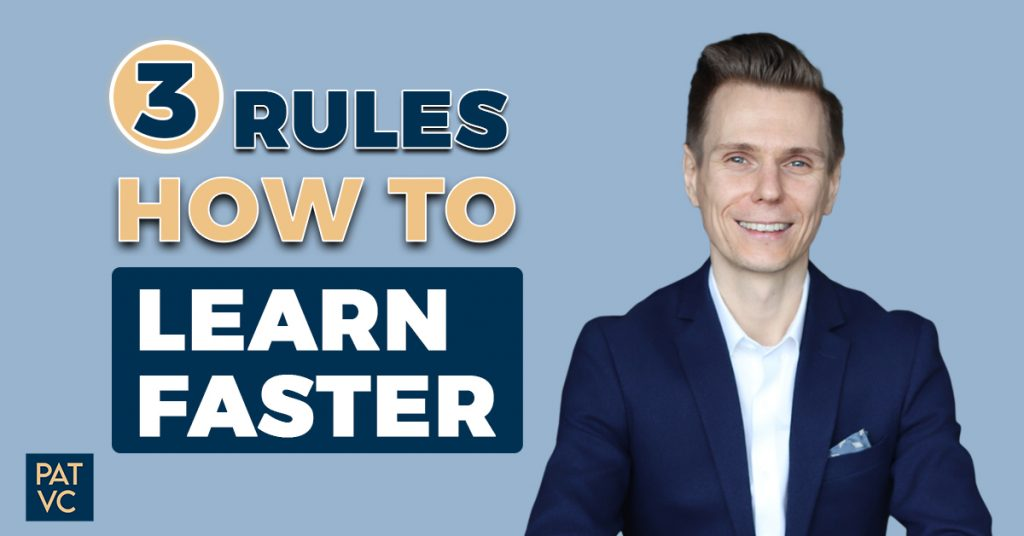 3 Rules How To Learn Faster Without Reading Books