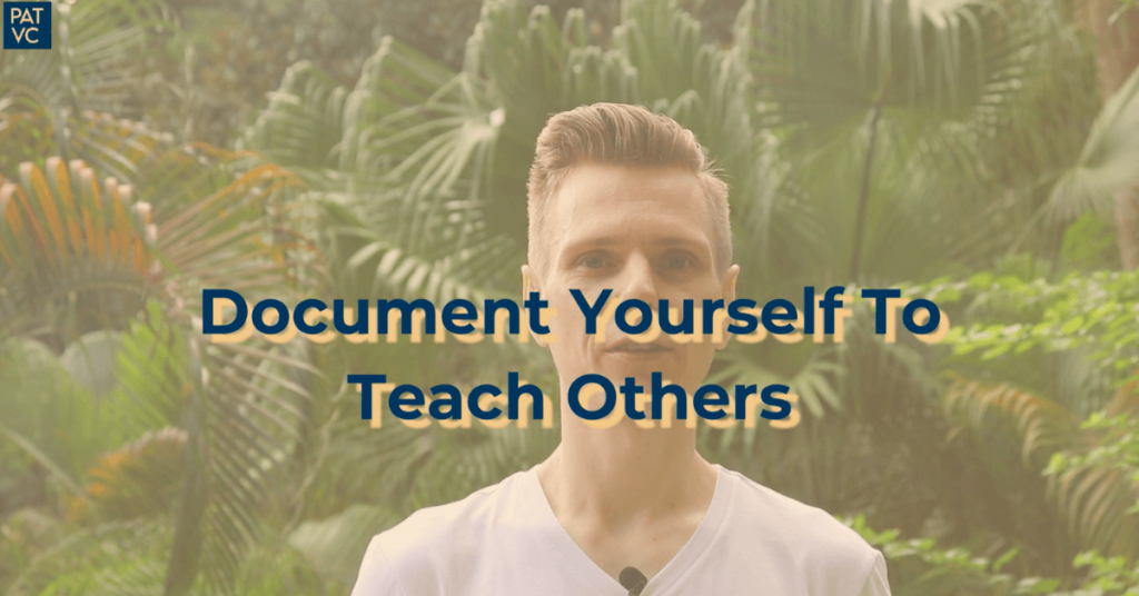 How To Learn Faster - Document Yourself To Teach Others